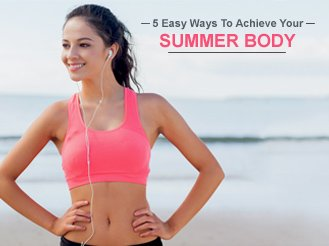 5 Tricks For Summer Body