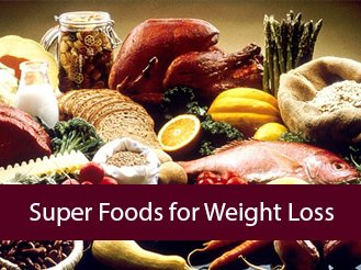 Super Foods For Weight Loss Diet
