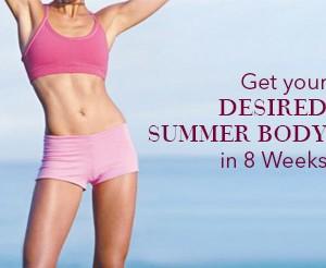 Get-the-Desired-Summer-Body-in-8-Weeks