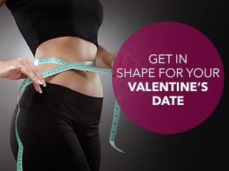 Get in shape for your Valentines date